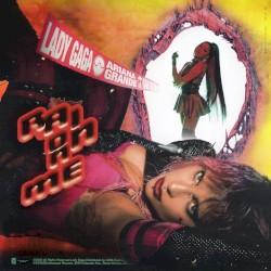 Rain on Me by Lady Gaga  &   Ariana Grande
