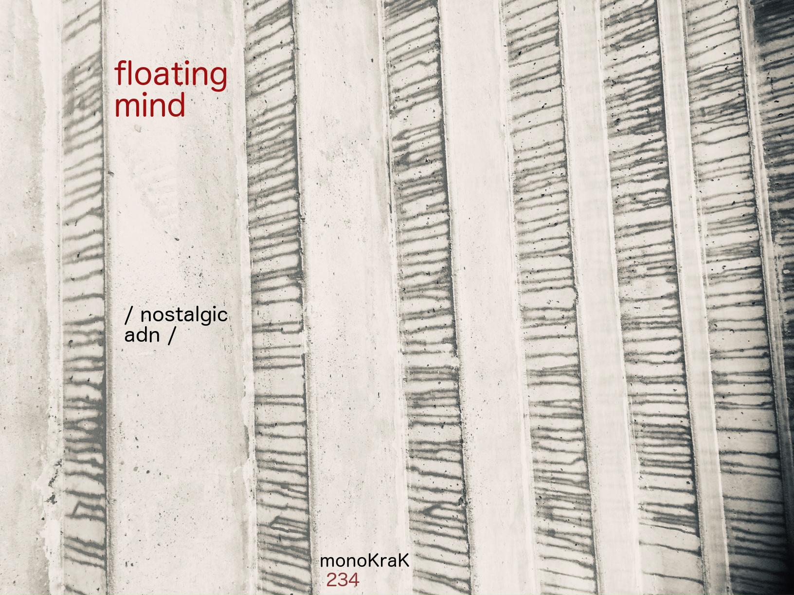 Floating Mind – nostalgic adn