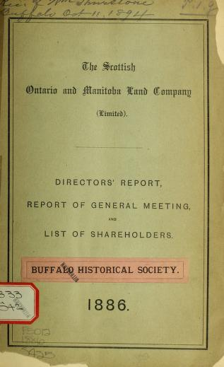 Directors' report, report of general meeting, and list of shareholders, 1886 by Scottish Ontario and Manitoba Land Company (Ltd.).