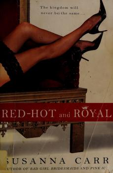 Cover of: Red-hot and royal | Susanna Carr
