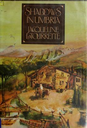 Cover of: Shadows in Umbria | Jacqueline La Tourrette